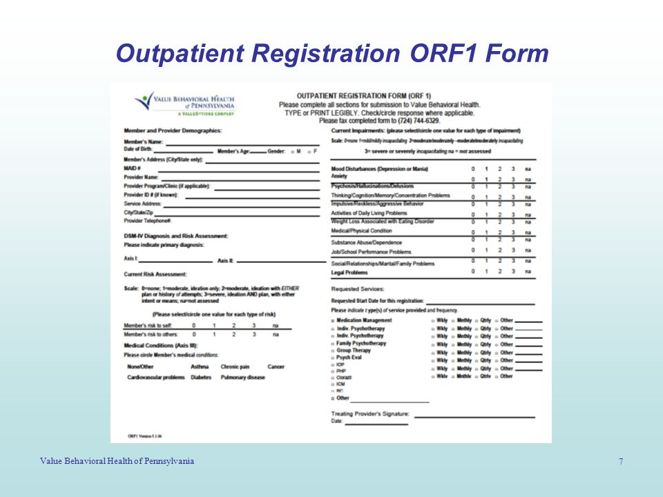 Value Behavioral Health of Pennsylvania 7 Outpatient Registration ORF1 Form