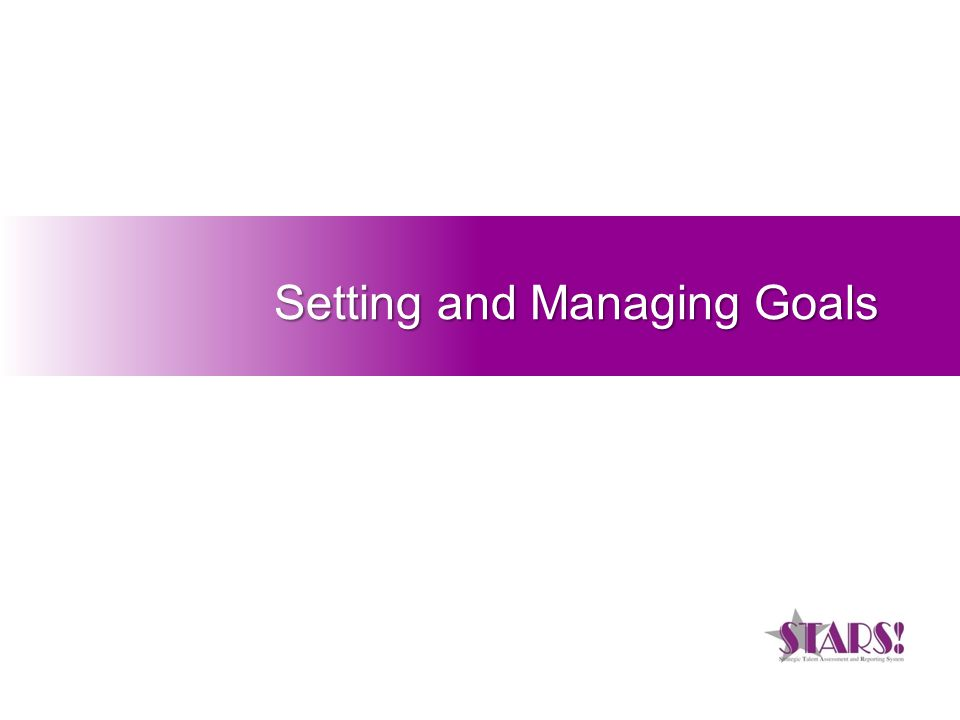 Setting and Managing Goals