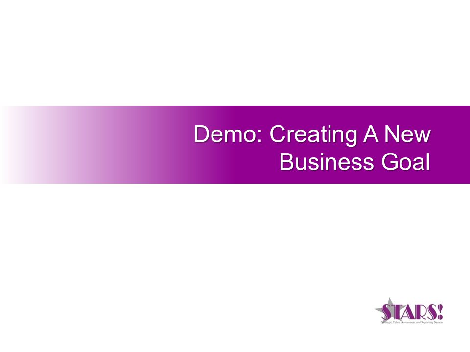 Demo: Creating A New Business Goal