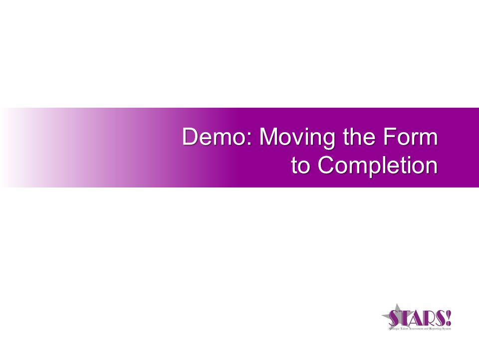 Demo: Moving the Form to Completion