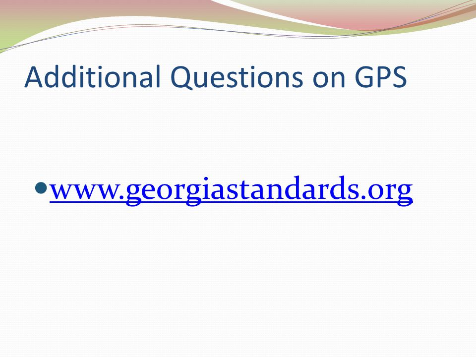 Additional Questions on GPS www.georgiastandards.org