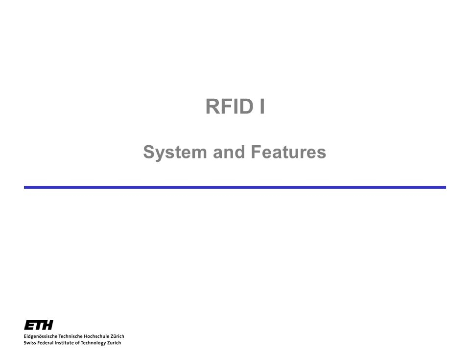 RFID I System and Features