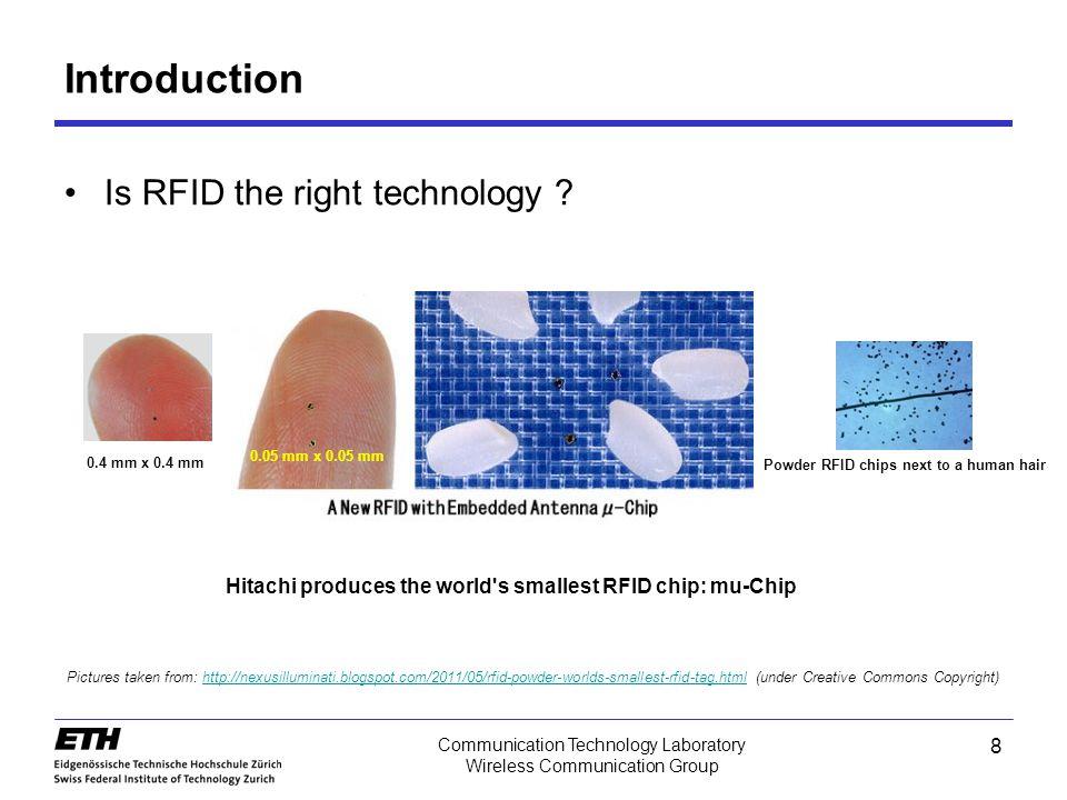 8 Communication Technology Laboratory Wireless Communication Group Introduction Is RFID the right technology .
