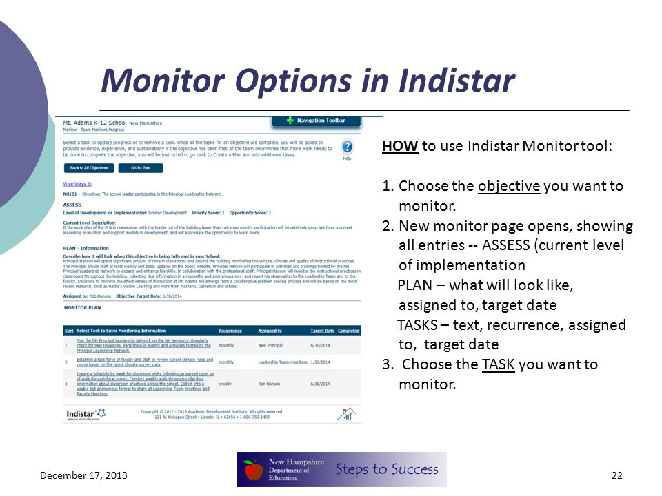 Monitor Options in Indistar December 17, 201322 HOW to use Indistar Monitor tool: 1. Choose the objective you want to monitor. 2. New monitor page ope