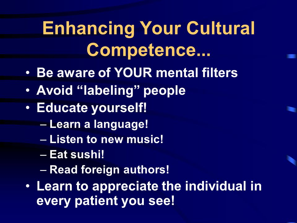 Enhancing Your Cultural Competence...
