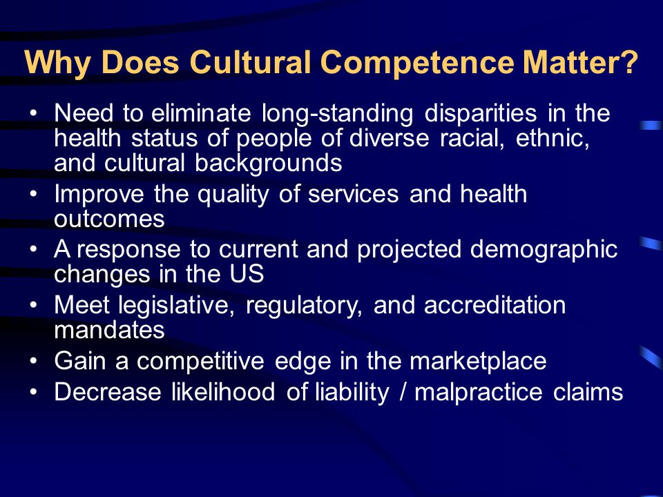 Why Does Cultural Competence Matter.