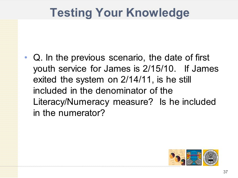 37 Testing Your Knowledge Q.