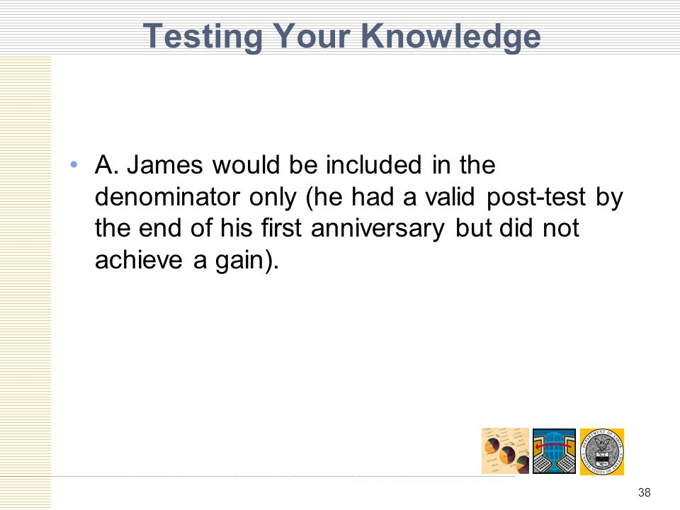 38 Testing Your Knowledge A.