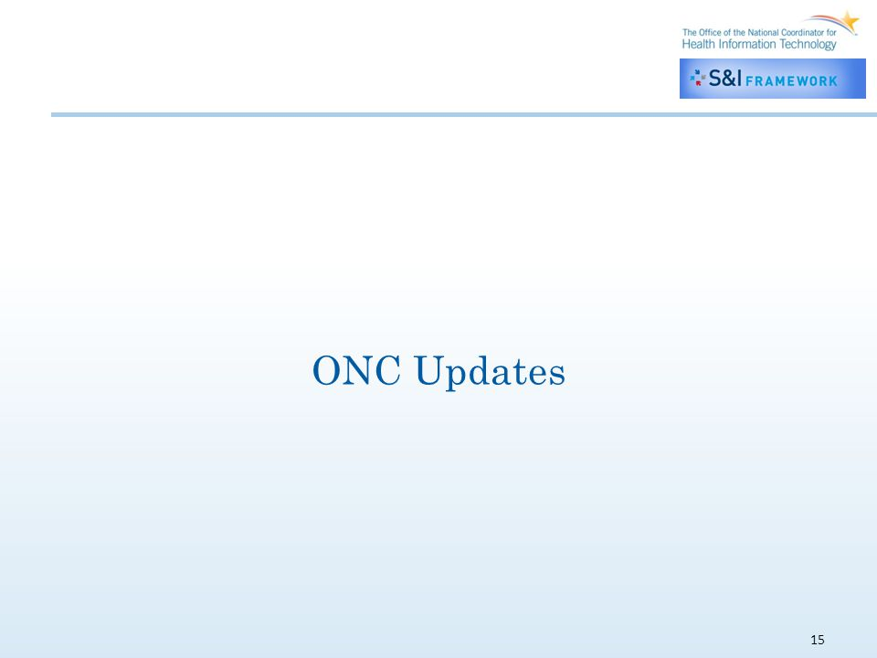 15 ONC Updates