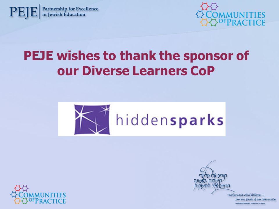 PEJE wishes to thank the sponsor of our Diverse Learners CoP