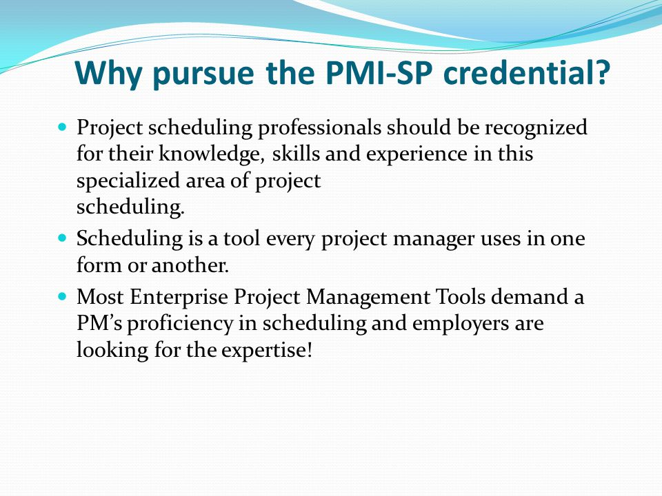 Why pursue the PMI-SP credential.