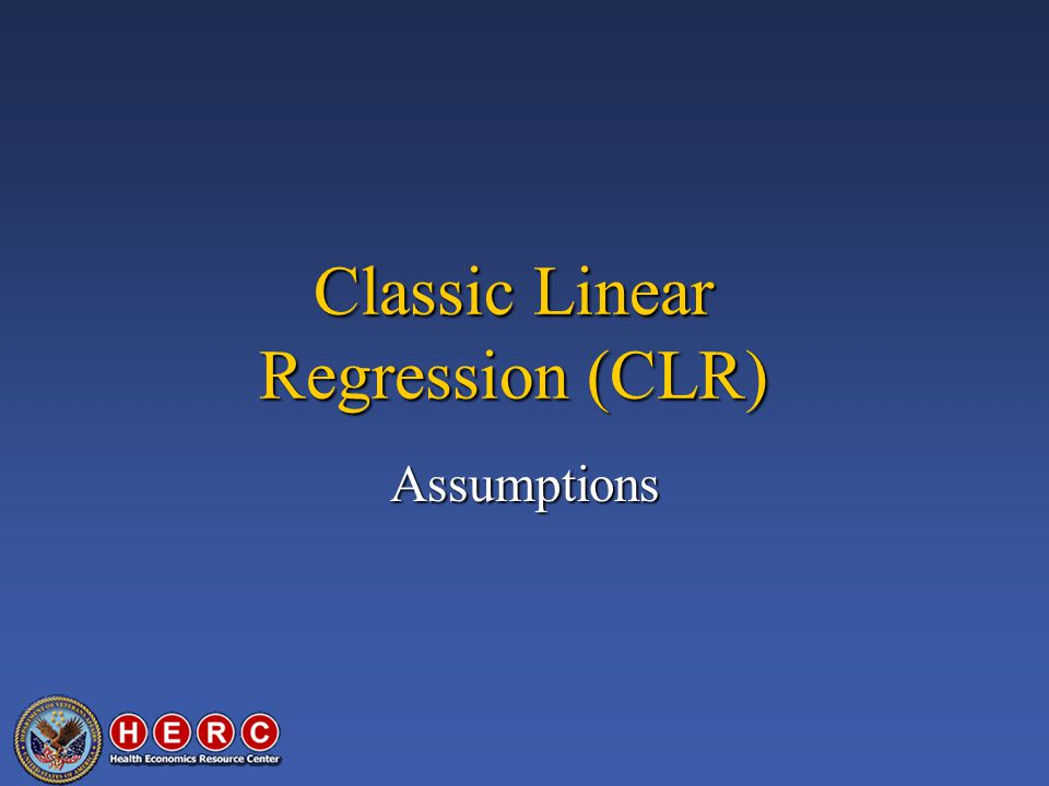 Classic Linear Regression (CLR) Assumptions