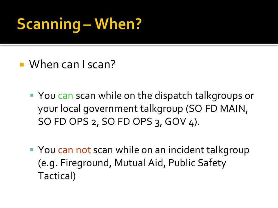 Scanning – Priority and Talkback  Priority  Your selected channel is always first priority.