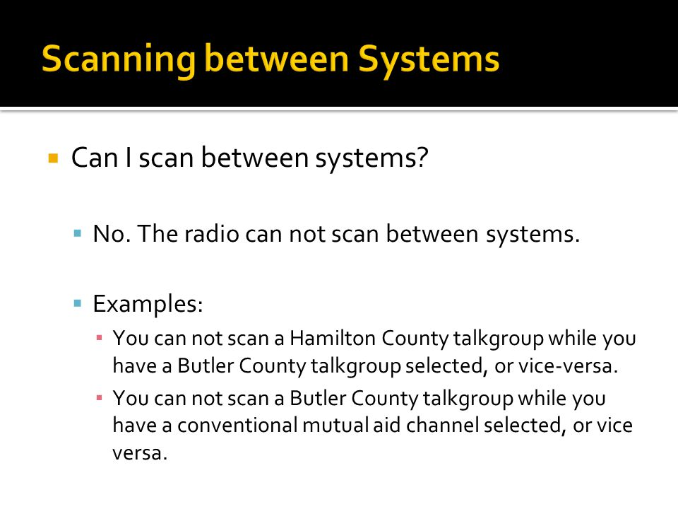 Scanning – When.  When can I scan.