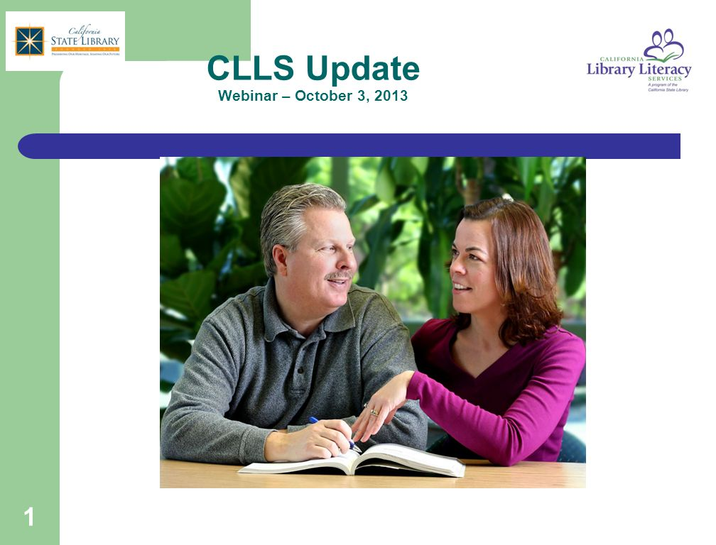 1 CLLS Update Webinar – October 3, 2013