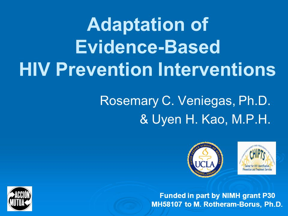34 CDC Bases of Evidence  Prevention programming  Data from an evaluation of their own intervention  Data from an evaluation of a similar intervention  A theoretical basis from the scientific literature  A fully articulated informal theory  Website http://www.cdc.gov/hiv/topics/evaluation/health_ depts/guidance/designing-appendix.htm http://www.cdc.gov/hiv/topics/evaluation/health_ depts/guidance/designing-appendix.htm  Emphasis on effectiveness