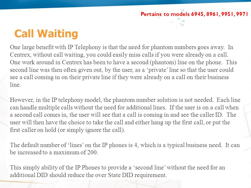 One large benefit with IP Telephony is that the need for phantom numbers goes away.