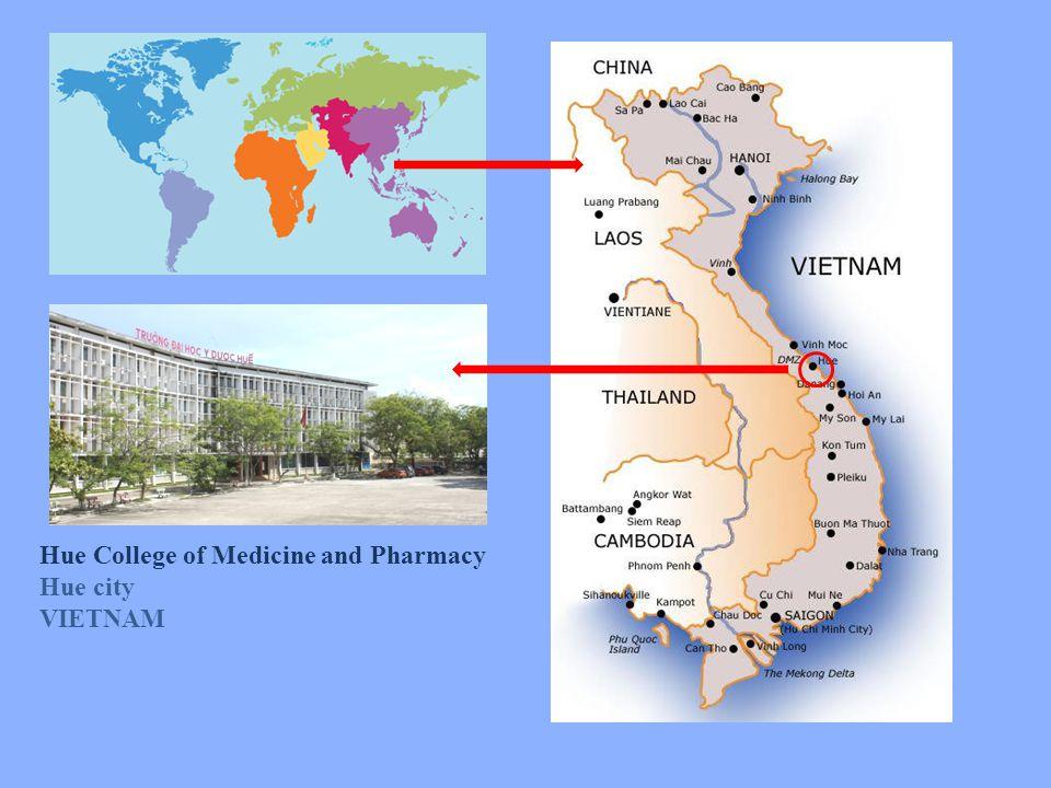 Hue College of Medicine and Pharmacy Hue city VIETNAM
