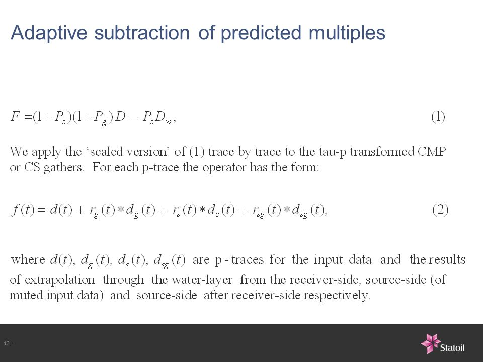 13 - Adaptive subtraction of predicted multiples