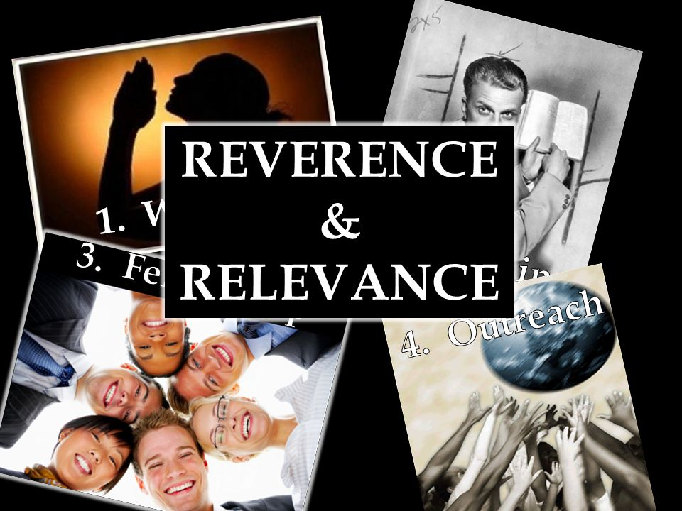 REVERENCE & RELEVANCE