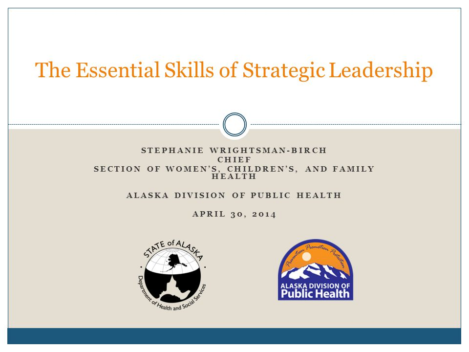 Section of Women's, Children's, and Family Health What does it mean to be strategic.