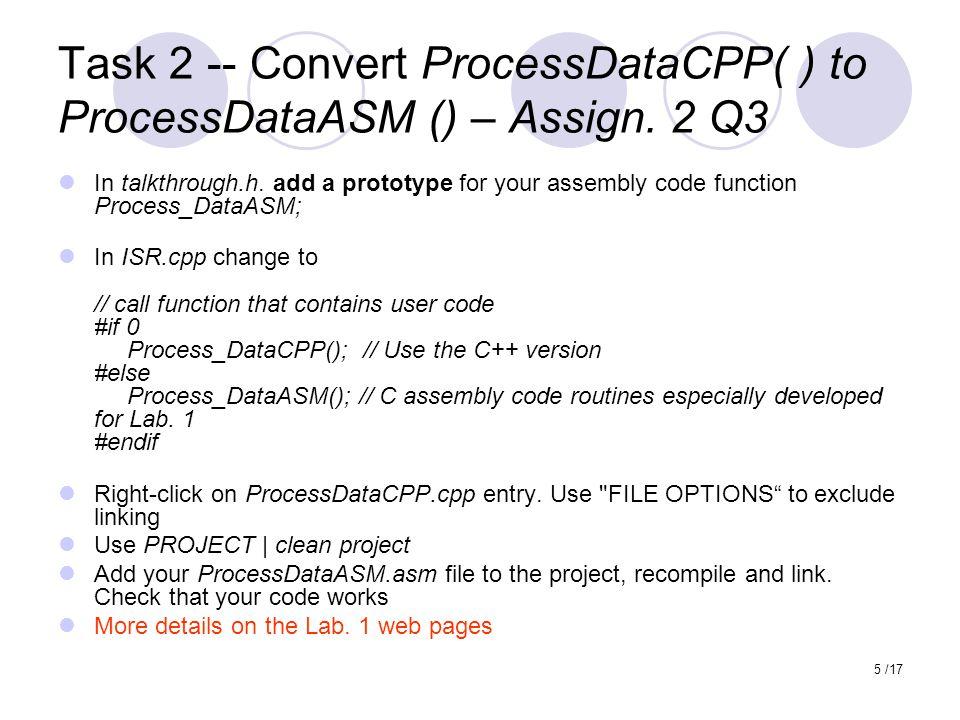 5 /17 Task 2 -- Convert ProcessDataCPP( ) to ProcessDataASM () – Assign.