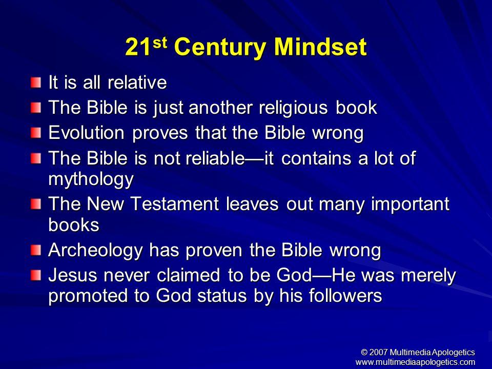 © 2007 Multimedia Apologetics www.multimediaapologetics.com Why Christian Apologetics.