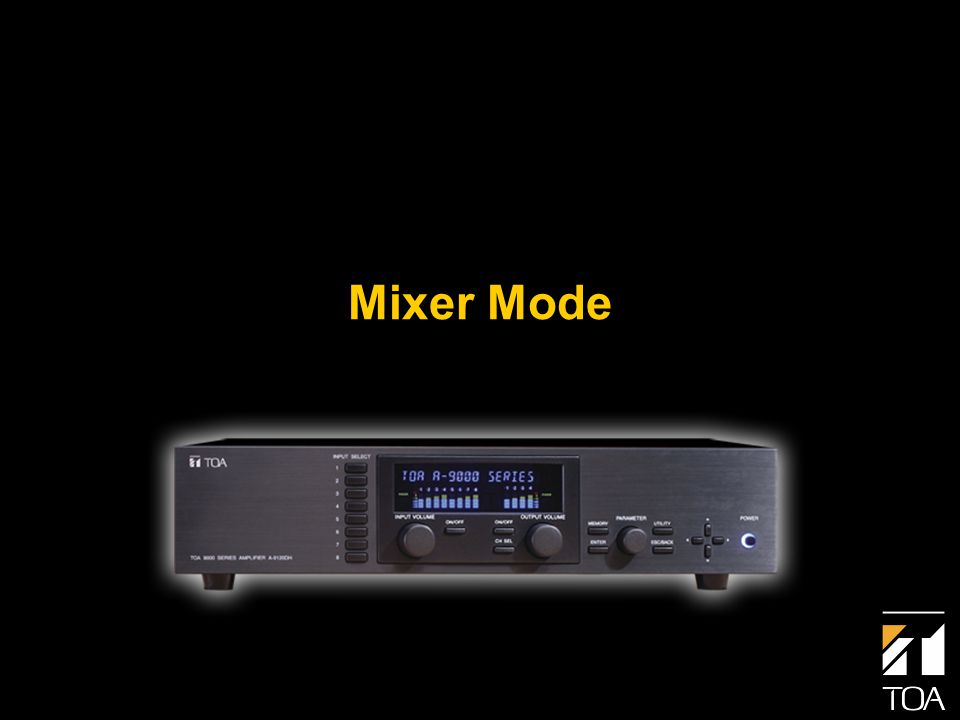 Mixer Mode