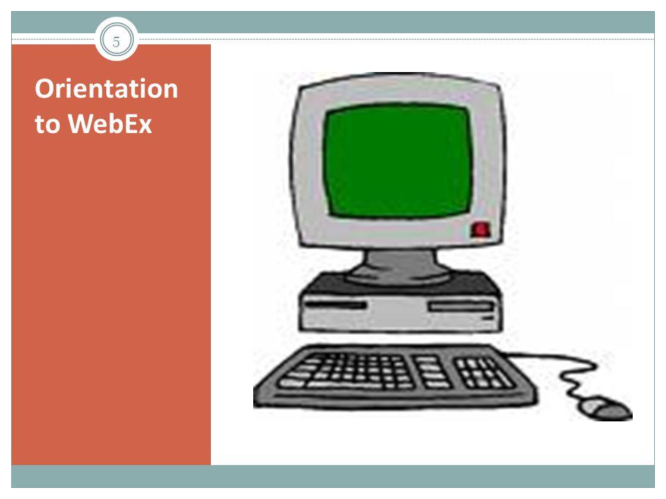 Orientation to WebEx 5