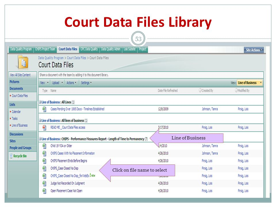 Court Data Files Library 53 Line of Business Click on file name to select