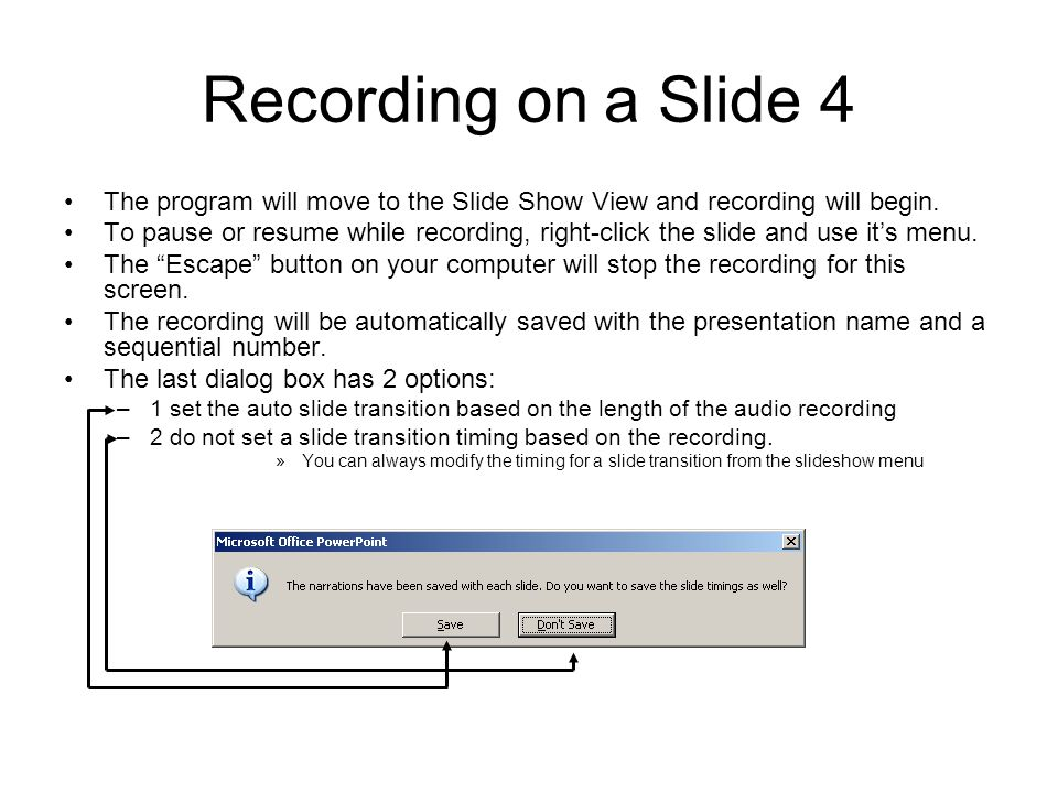 Recording on a Slide 4 The program will move to the Slide Show View and recording will begin.