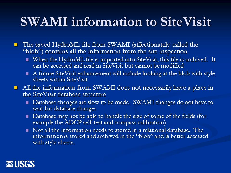 """SWAMI information to SiteVisit The saved HydroML file from SWAMI (affectionately called the """"blob"""") contains all the information from the site inspect"""