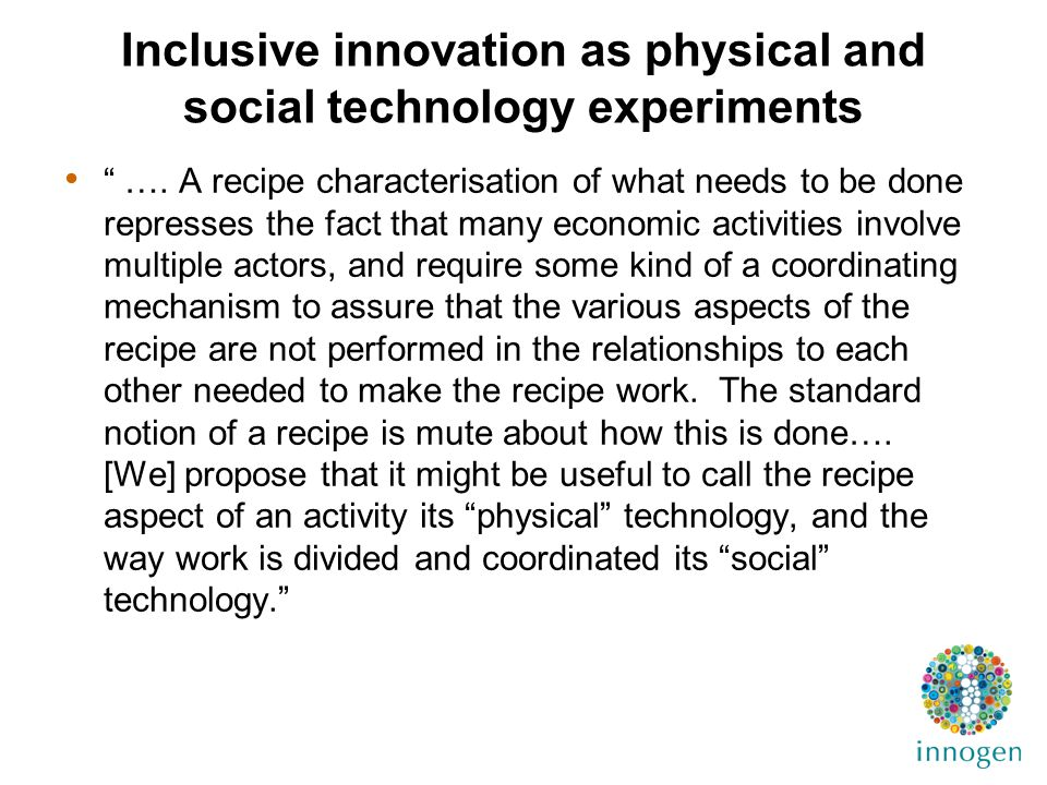 Inclusive innovation as physical and social technology experiments ….