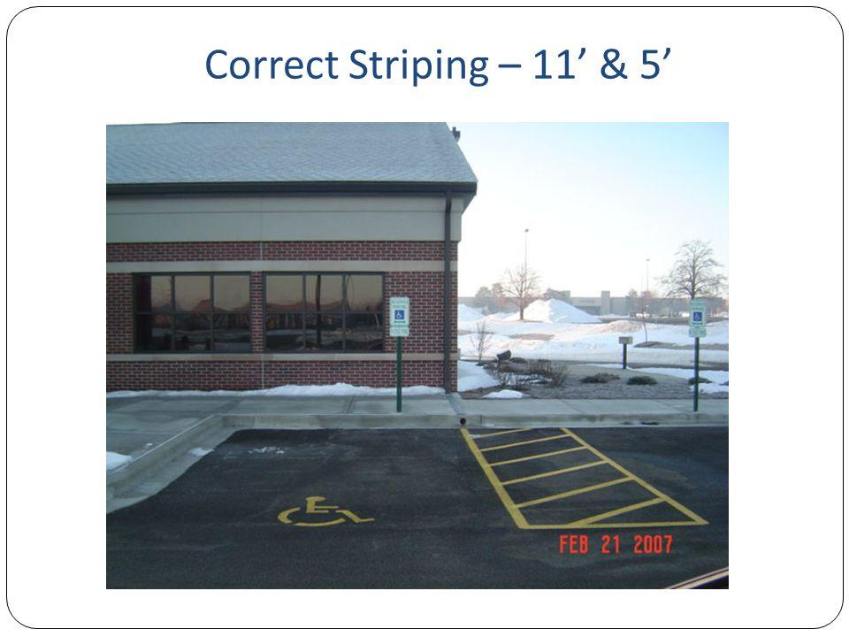 Correct Striping – 11' & 5'