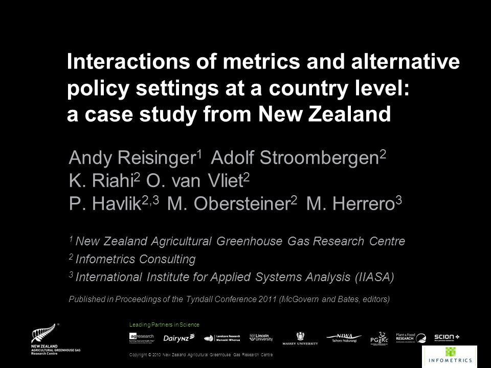 Leading Partners in Science In a nutshell Globally, different metrics have only a minor impact on mitigation costs IF the world follows a cost-minimising emissions pathway to limit long-term radiative forcing What are regional implications of alternative metrics for agricultural production and non-CO 2 emissions.