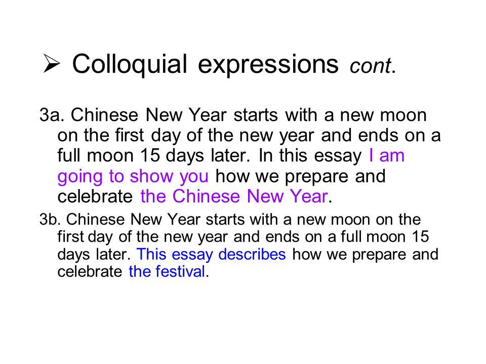  Colloquial expressions cont. 3a.