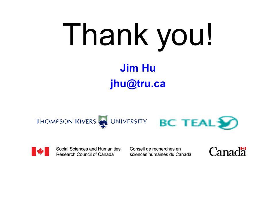 Thank you! Jim Hu jhu@tru.ca