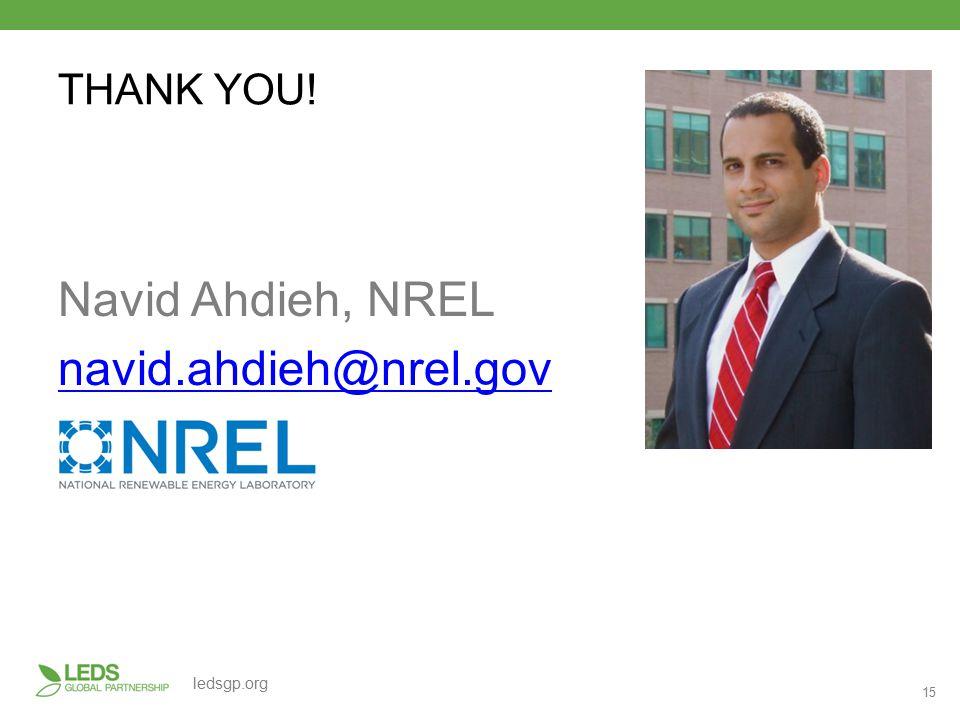 15 ledsgp.org THANK YOU! Navid Ahdieh, NREL navid.ahdieh@nrel.gov