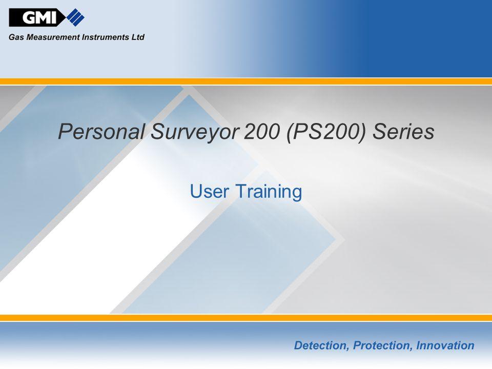 Personal Surveyor 200 (PS200) Series User Training