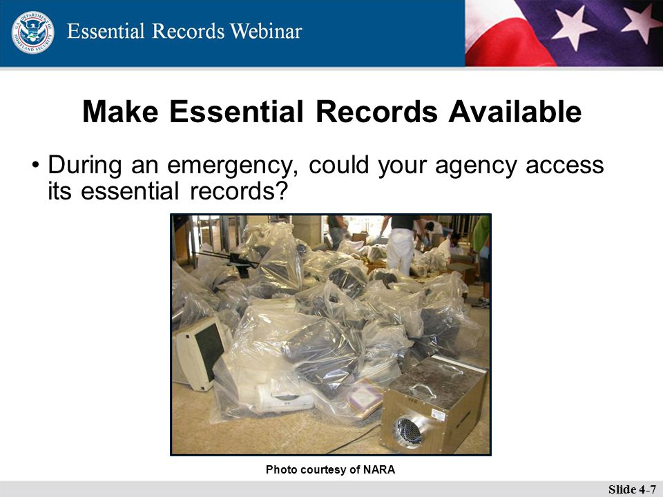 Make Essential Records Available During an emergency, could your agency access its essential records.