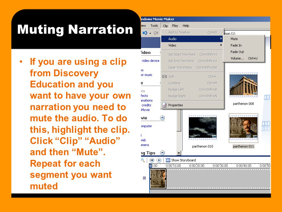 Muting Narration If you are using a clip from Discovery Education and you want to have your own narration you need to mute the audio.