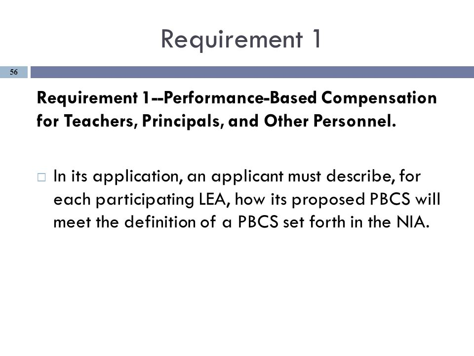 Requirement 1 Requirement 1--Performance-Based Compensation for Teachers, Principals, and Other Personnel.