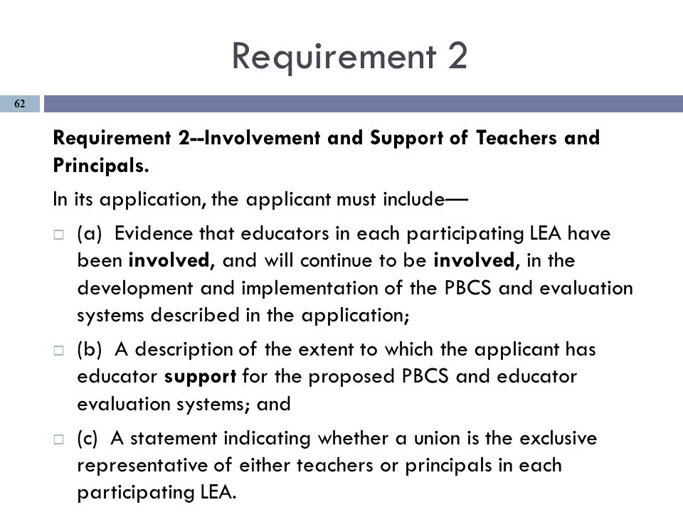 Requirement 2 Requirement 2--Involvement and Support of Teachers and Principals.