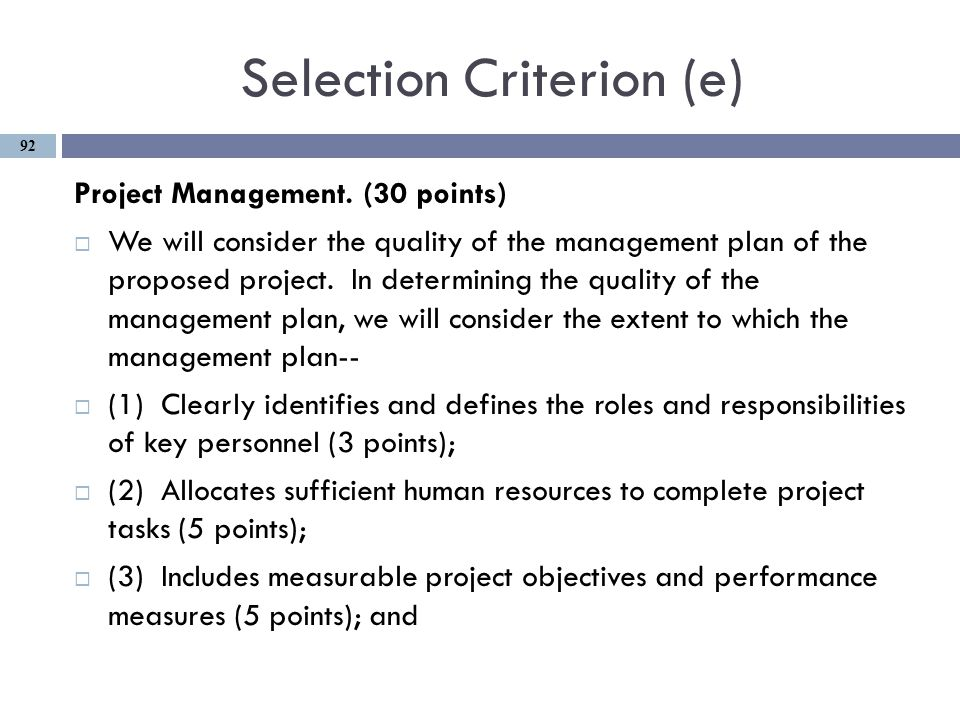 Selection Criterion (e) Project Management.