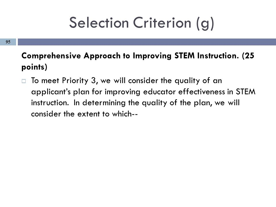 Selection Criterion (g) Comprehensive Approach to Improving STEM Instruction.