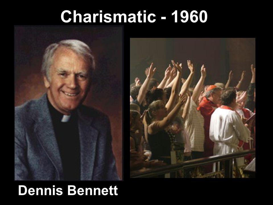 Charismatic - 1960 Dennis Bennett
