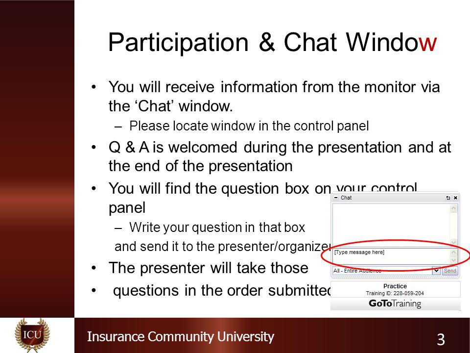 Insurance Community University Polling Question #1 14
