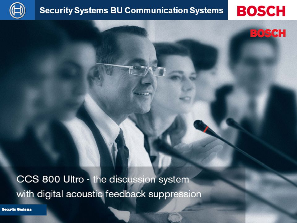 Security Systems BU Communication Systems Slide 1 CCS 800 Ultro CCS800 Ultrol 02-10-2003 CCS 800 Ultro - the discussion system with digital acoustic f