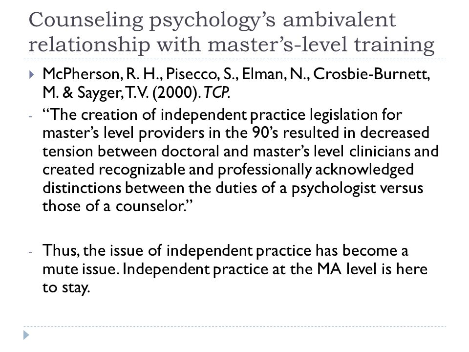 Counseling psychology's ambivalent relationship with master's-level training  McPherson, R.