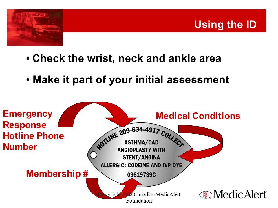 MedicAlert Bracelets Introduced (2007) Medical ID Products Copyright 2008 Canadian MedicAlert Foundation